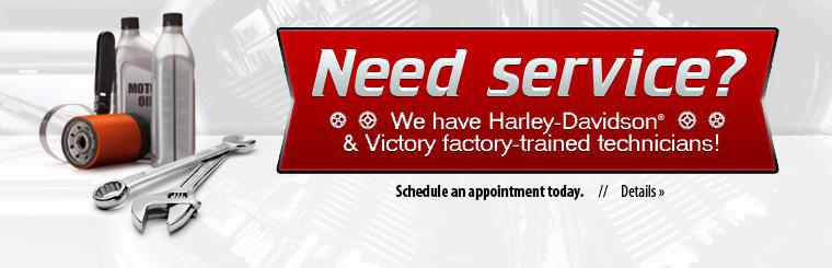 Need service? We have Harley-Davidson® and Victory factory-trained technicians! Click here for details.